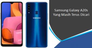 Samsung Galaxy A20s Yang Masih Terus Dicari