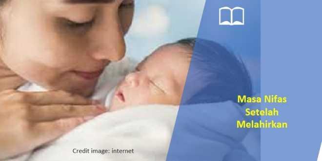 masa nifas setelah melahirkan