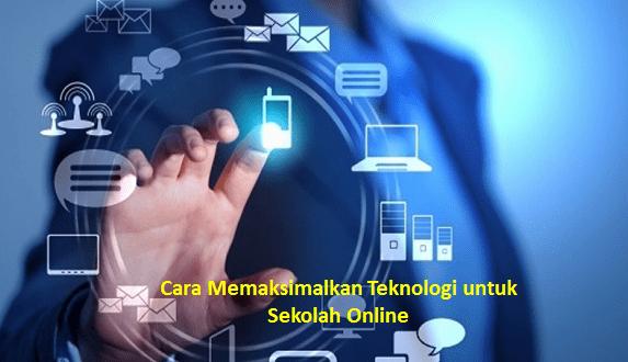Teknologi untuk Sekolah Online