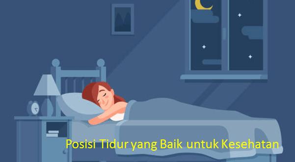 Posisi Tidur yang Baik untuk Kesehatan